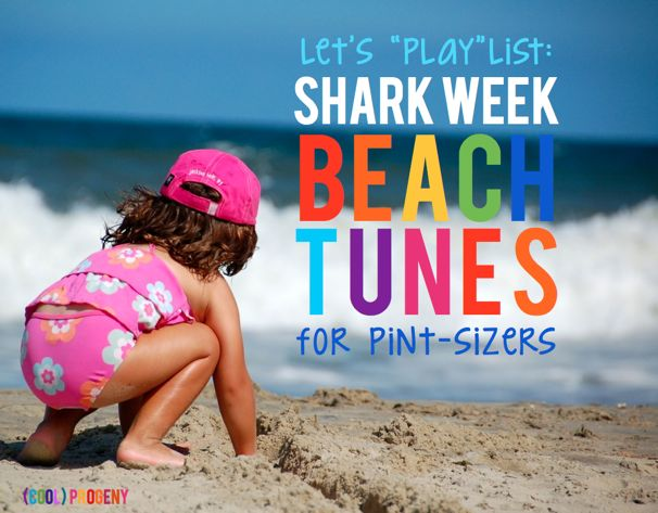 "Let's ""Play"" List - Beach Tunes for Pint Sizers"