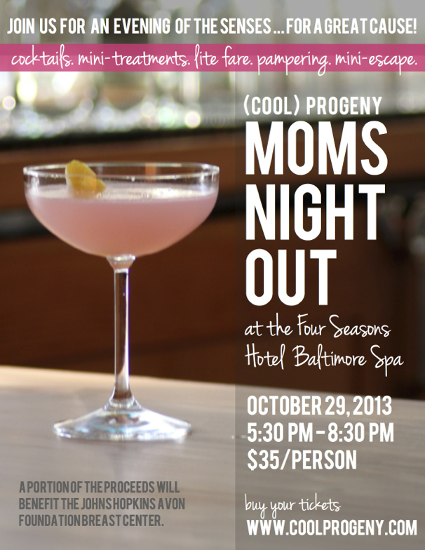 (cool) progeny Moms Night Out at the Four Seasons Hotel Spa!