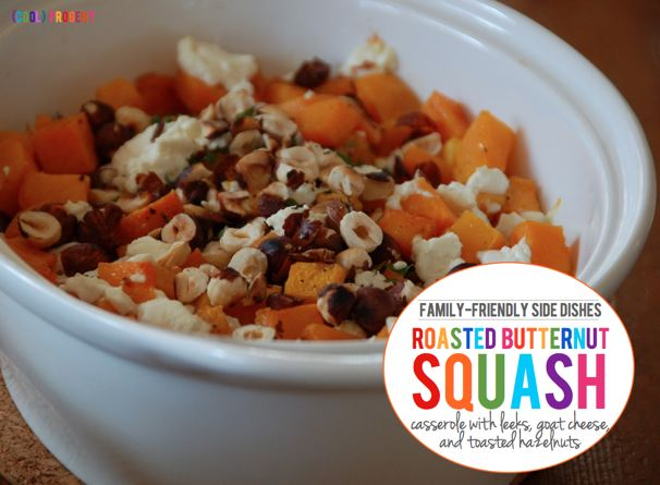 Family Friendly Sides: Roasted Butternut Squash Casserole - (cool) progeny