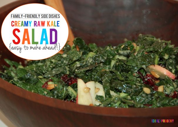 Family Friendly Sides: Creamy Raw Kale Salad - (cool) progeny