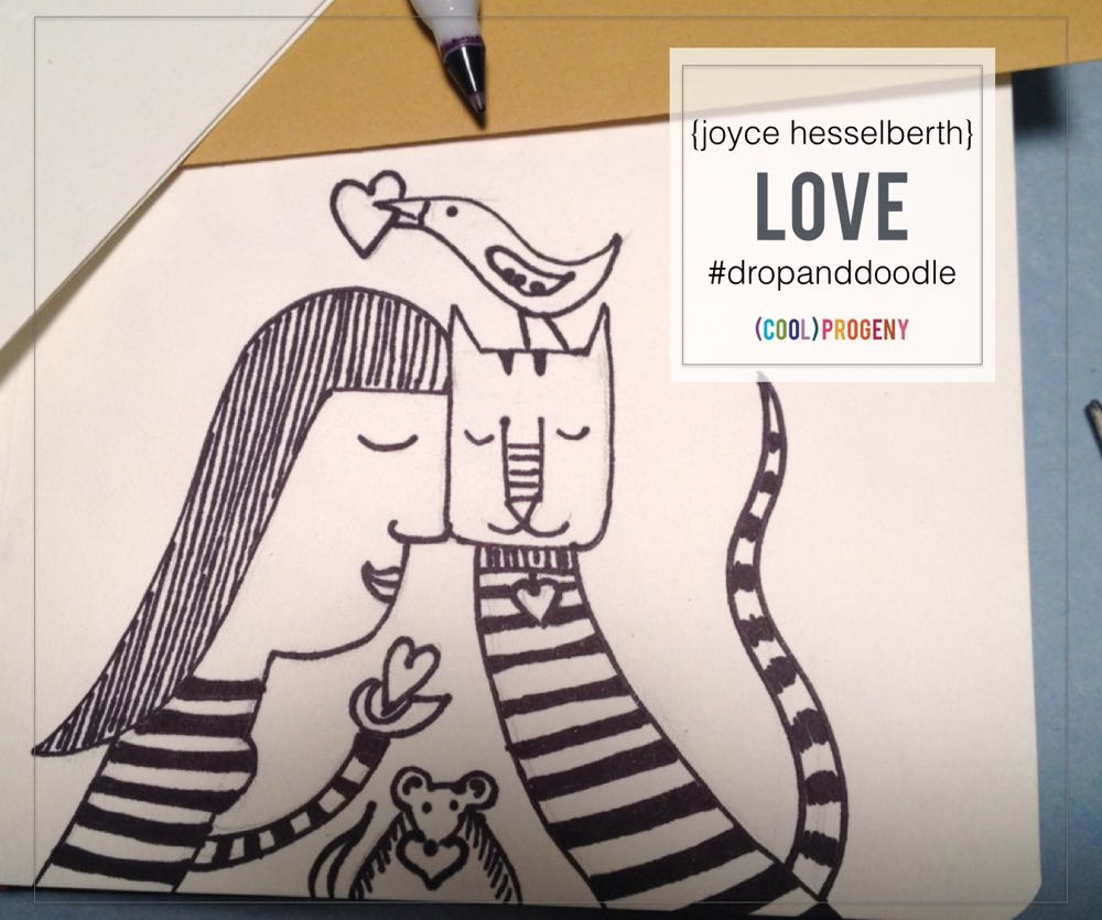Drop Everything and Doodle: LOVE by Joyce Hesselberth - (cool) progeny