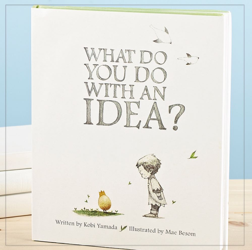 What Do You Do with An Idea? - (cool) progeny #coolprogeny #coolreads