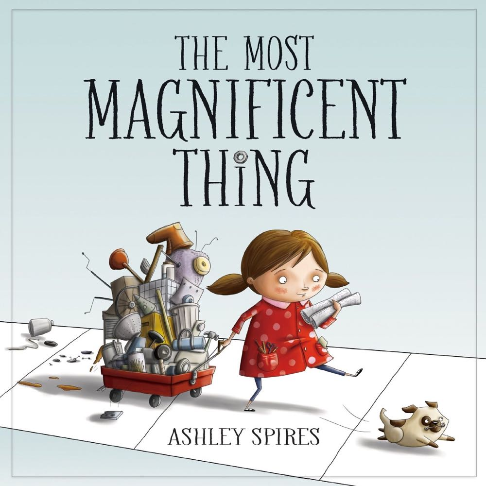 The Most Magnificent Thing - (cool) progeny #coolprogeny #coolreads