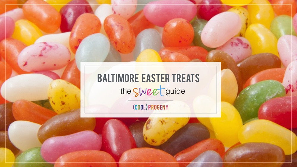 "The ""Sweet"" Life: Baltimore Easter Gift Guide - (cool) progeny"