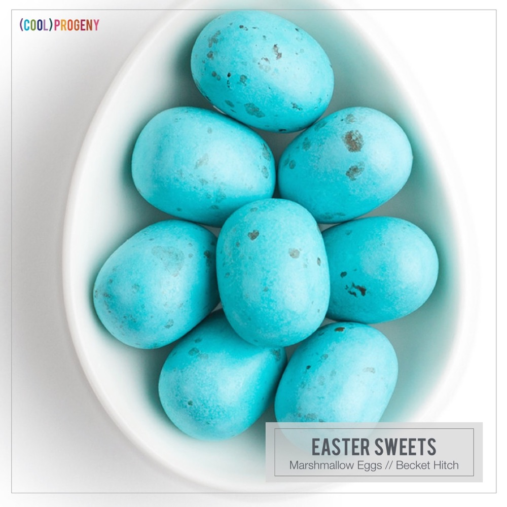 Easter Sweets: Becket Hitch #CoolProgeny #CoolPicks #Baltimore #Easter