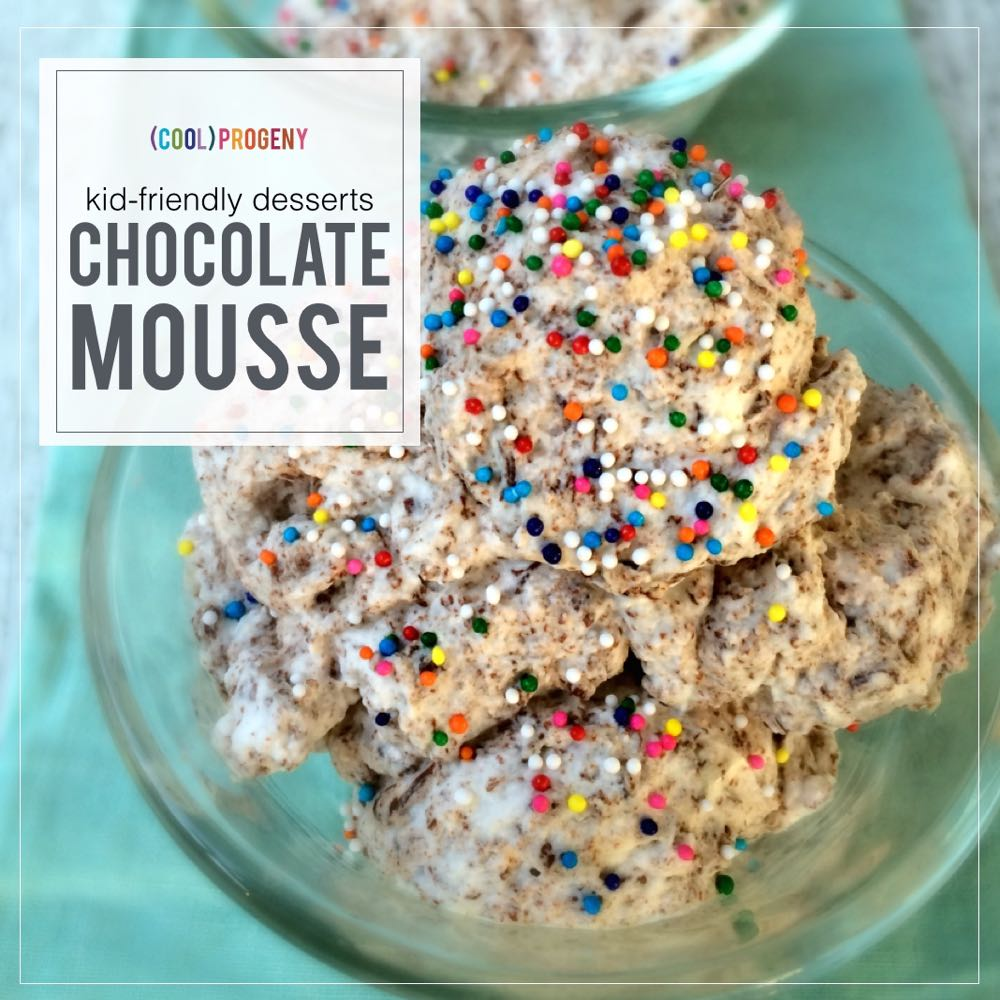 10 Minute Chocolate Mousse! Kid-Friendly Desserts - (cool) progeny