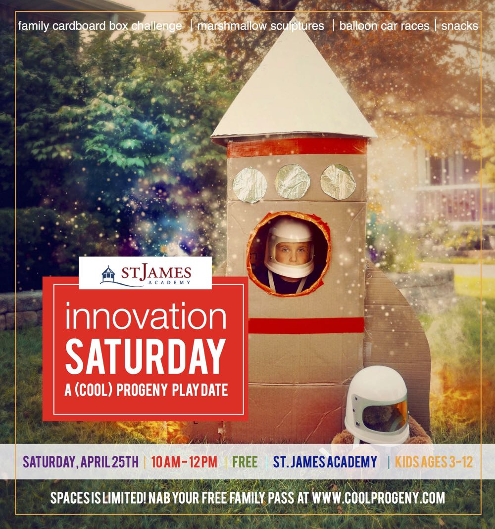 Come Play! Innovation Saturday at St. James Academy - (cool) progeny