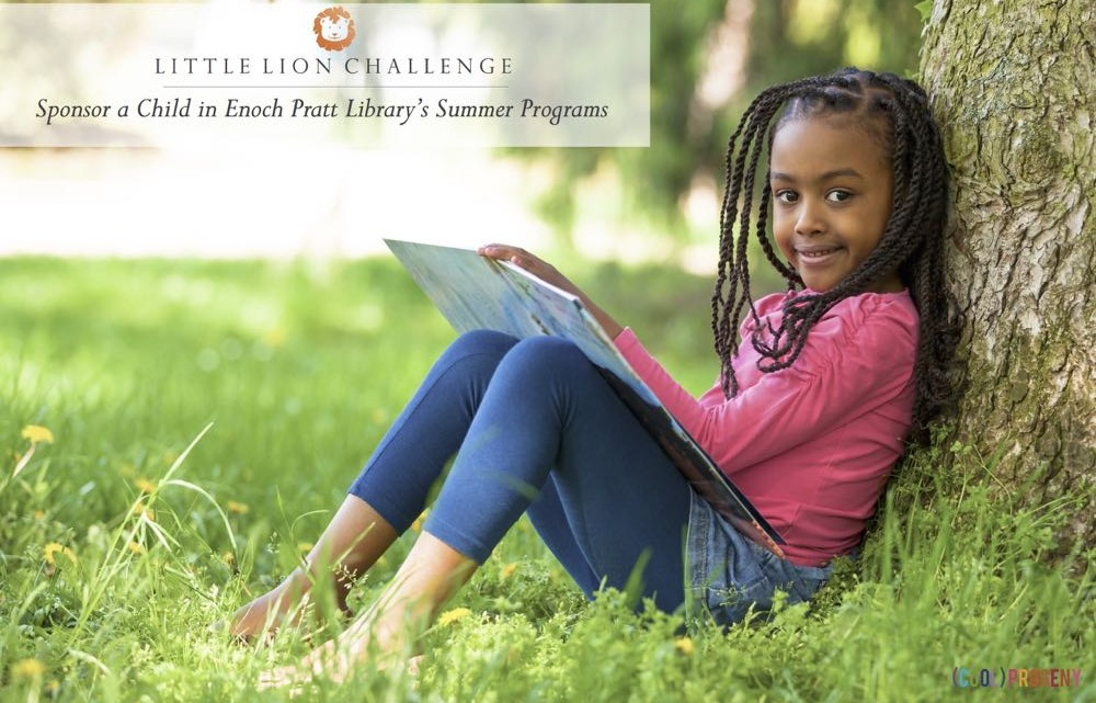 Little Lion Challenge: Sponsor a Child in Enoch Pratt Library's Summer Programs - (cool) progeny