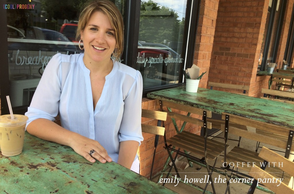 coffee with emily howell, the corner pantry - (cool) progeny