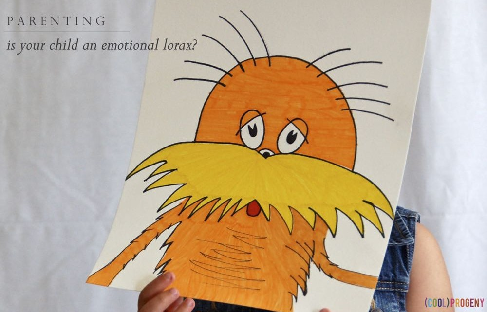 is your child an emotional lorax? - (cool) progeny