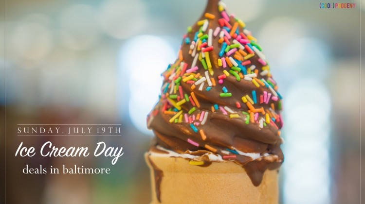 Ice Cream Day Deals in Baltimore - (cool) progeny