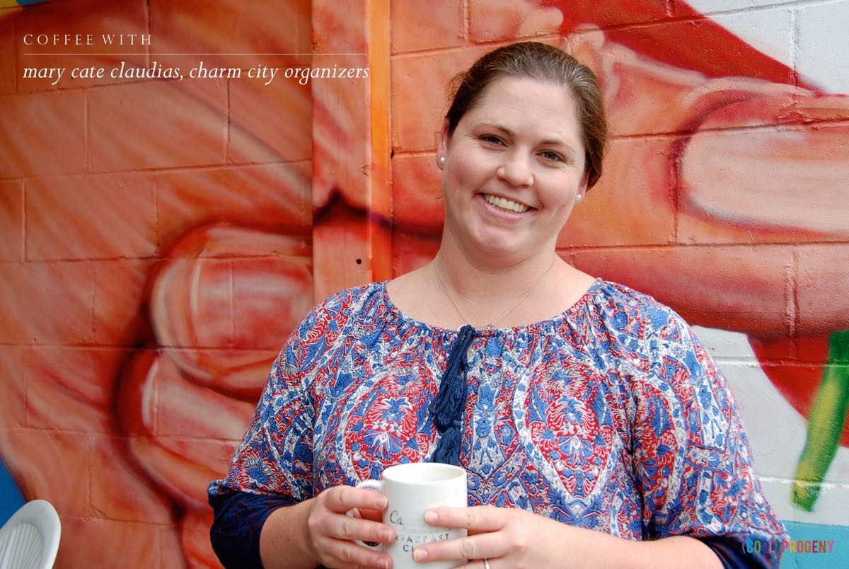 coffee with mary cate claudias, charm city organizers - (cool) progeny