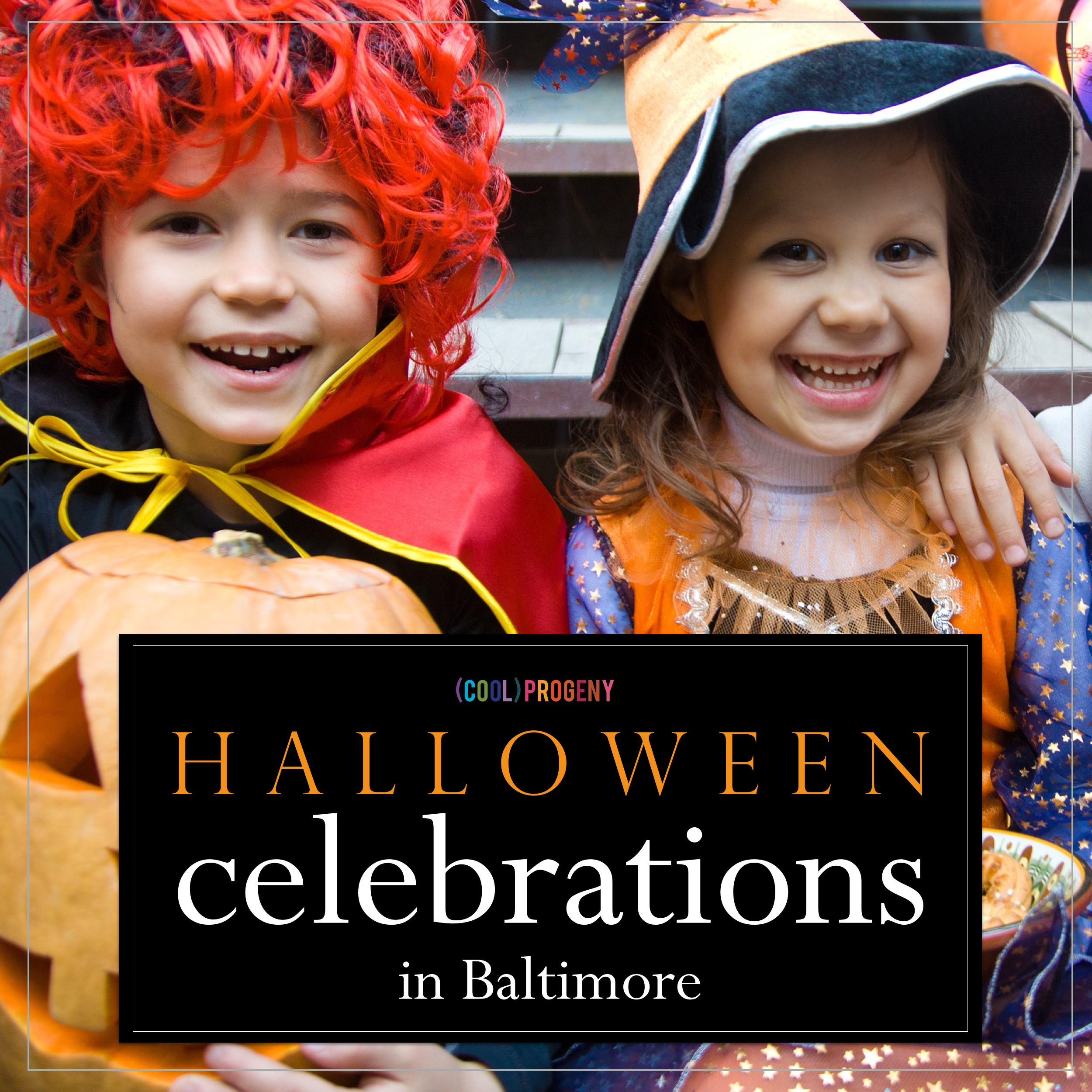 (cool) halloween events for kids in Baltimore - (cool) progeny
