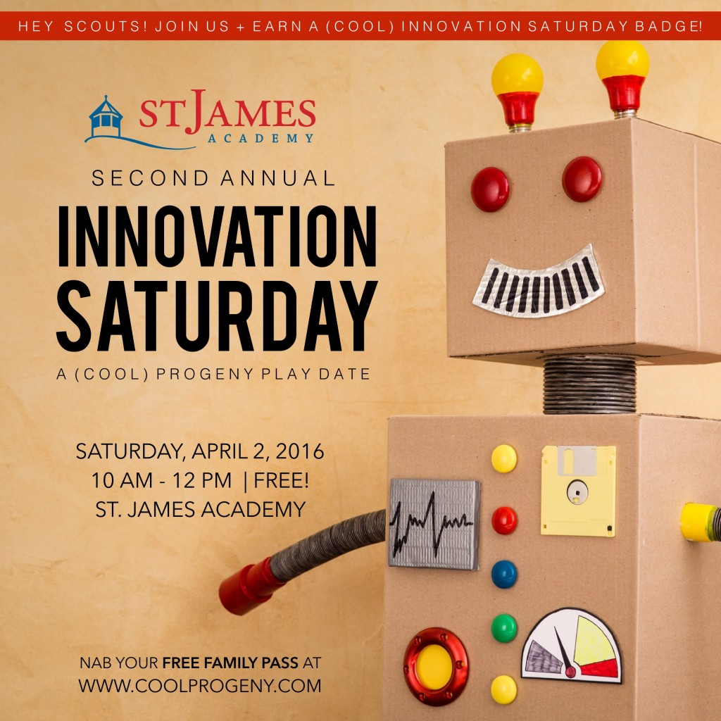 Second Annual Innovation Saturday at St. James Academy - (cool) progeny