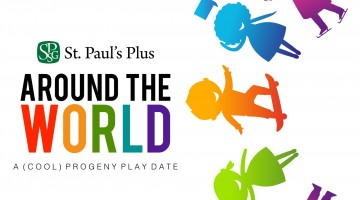 (cool) progeny play date: around the world at st. paul's plus - (cool) progeny