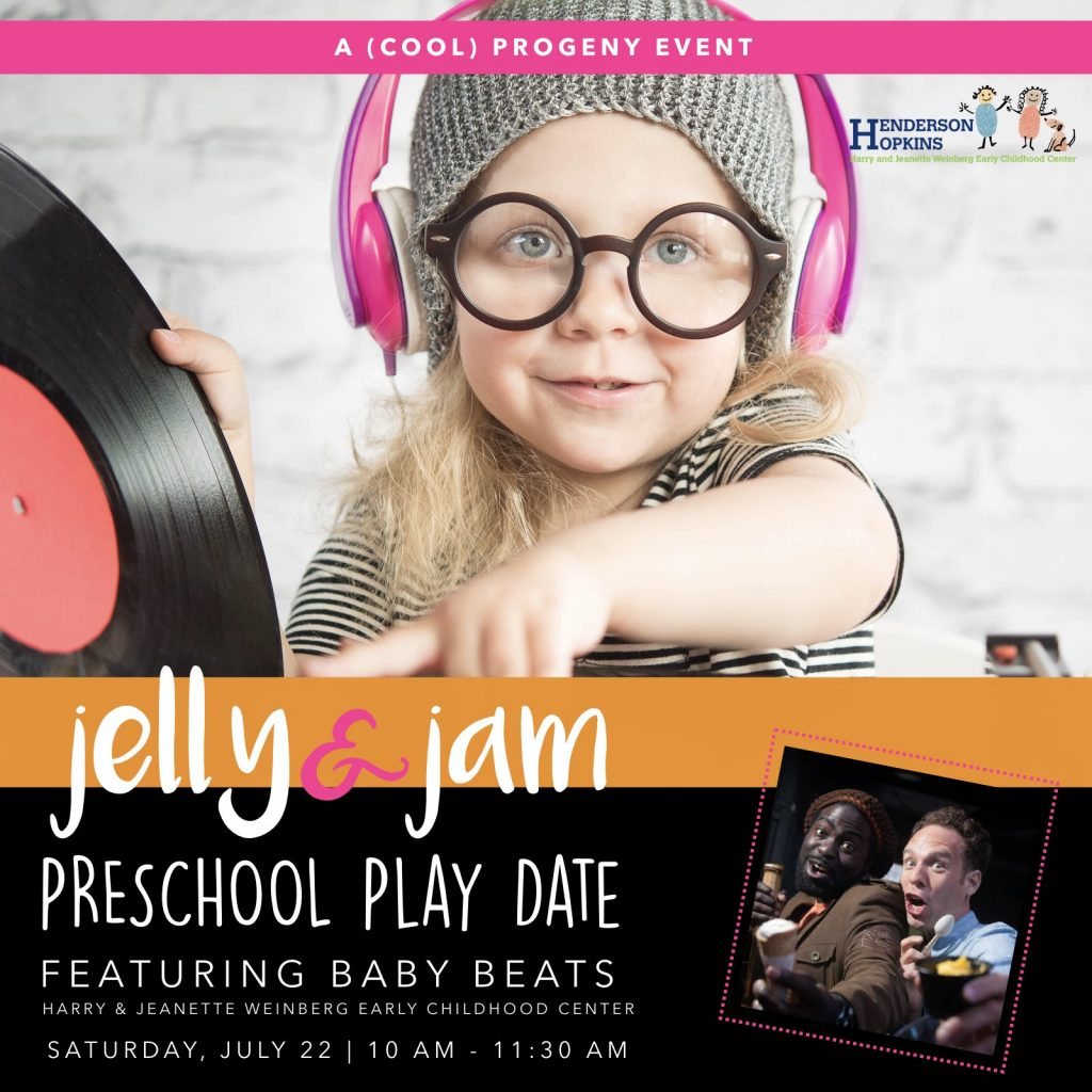 (cool) progeny jelly and jam play date featuring baby beats