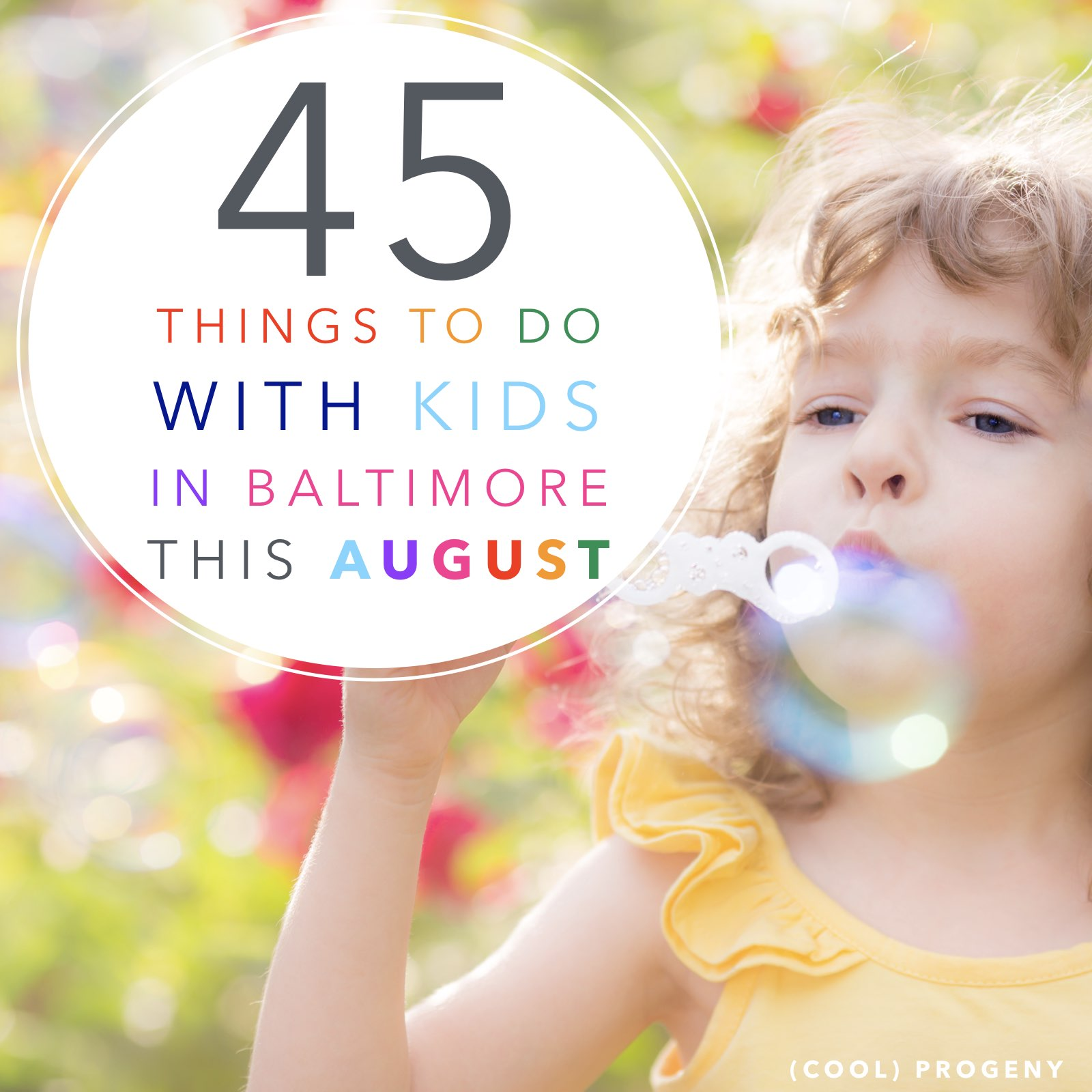 45 Things To Do with Kids in Baltimore This August - (cool) progeny