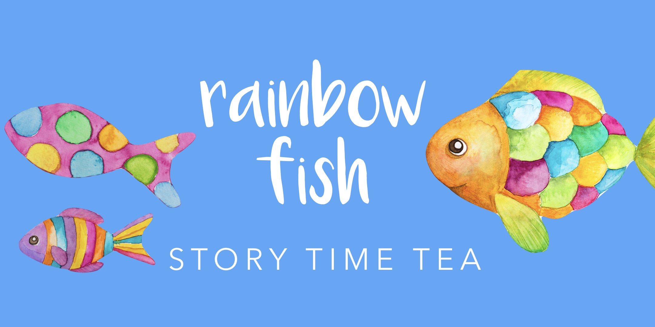 Rainbow Fish Story Time Tea.001