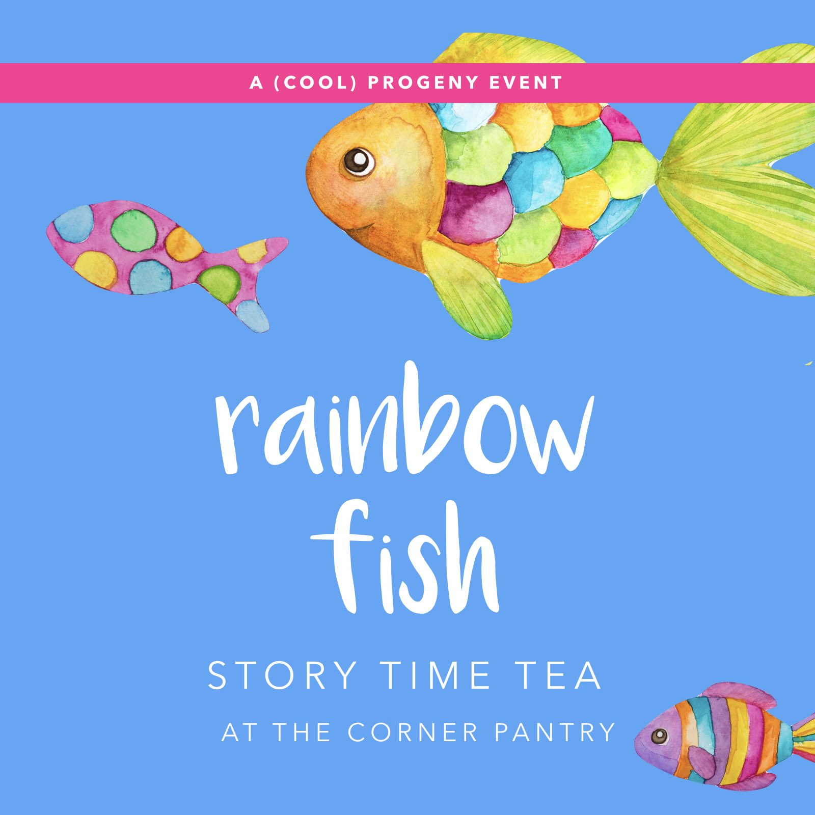 You 39 re invited rainbow fish story time tea cool progeny for Rainbow fish story