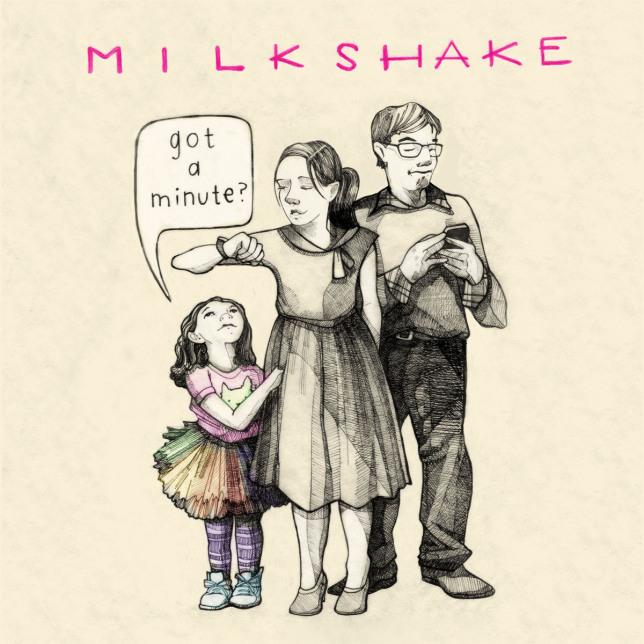 "Milkshake's ""Got a Minute"" - (cool) progeny"