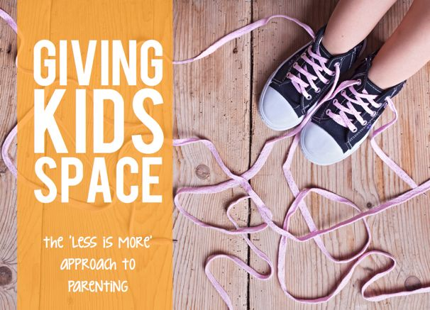Parenting Advice: Giving Kids Space