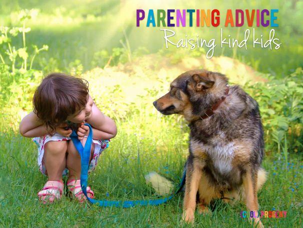 parenting advice: raising kind kids