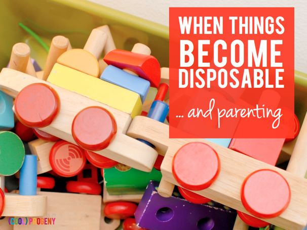 Disposability and Parenting - (cool) progeny