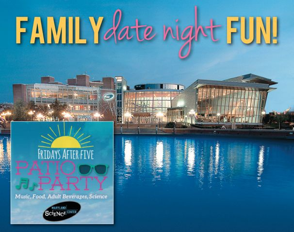 Patio Parties at the Maryland Science Center - (cool) progeny