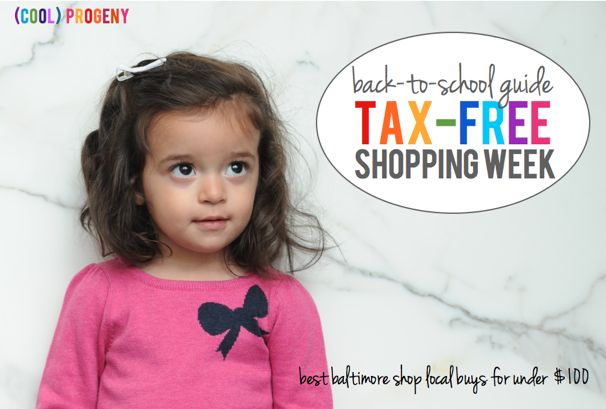 Tax Free Shopping Week Back To School Guide - (cool) progeny