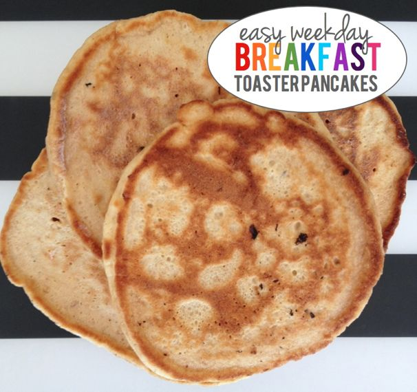 Easy Weekday Breakfasts, Whole Grain Toaster Pancakes - (cool) progeny