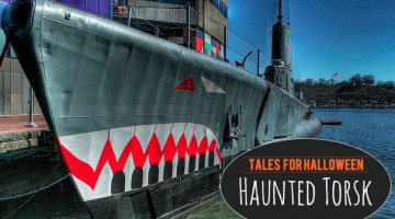 Tales for Halloween: Is the Torsk Haunted? - (cool) progeny