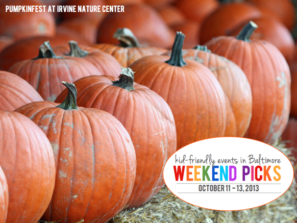 Kid-Friendly Events in Baltimore: October 11-13, 2013