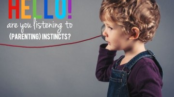 Trust Your Parenting Instincts - (cool) progeny