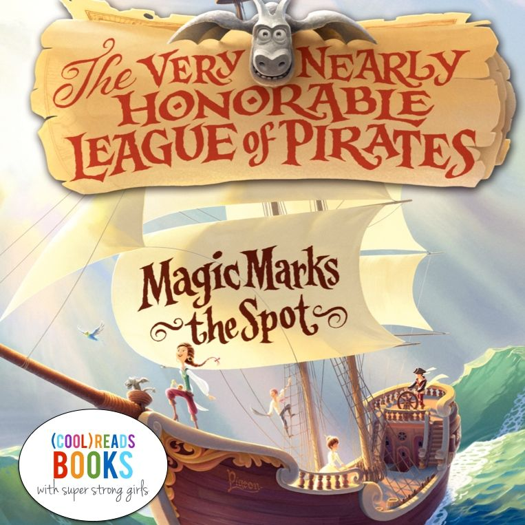 (cool) reads with strong girls: The Very Nearly Honorable League of Pirates - (cool) progeny