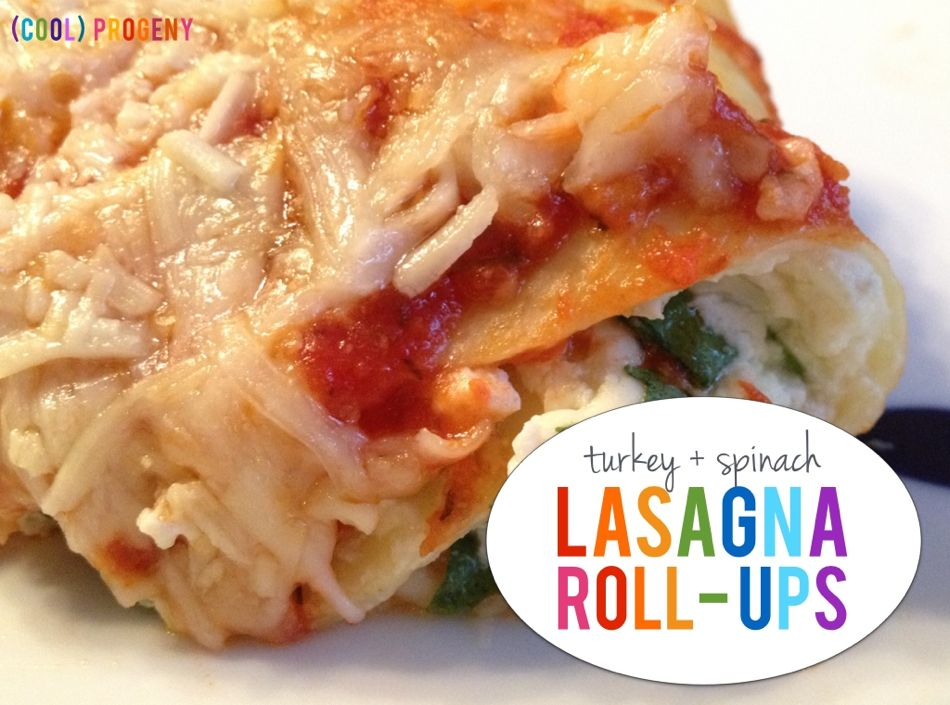 make ahead meal: turkey + spinach lasagna roll-ups - (cool) progeny