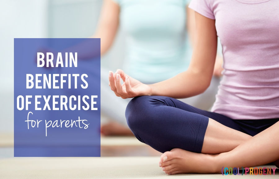 Brain Benefits of Exercise for Parents - (cool) progeny