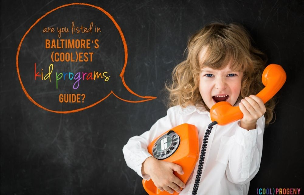 Baltimore Kids Programs - (cool) progeny