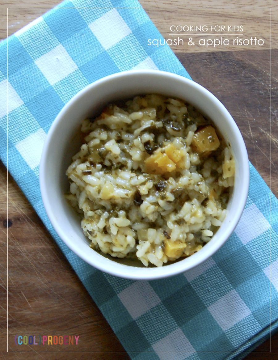 cooking for kids: squash and apple risotto - (cool) progeny