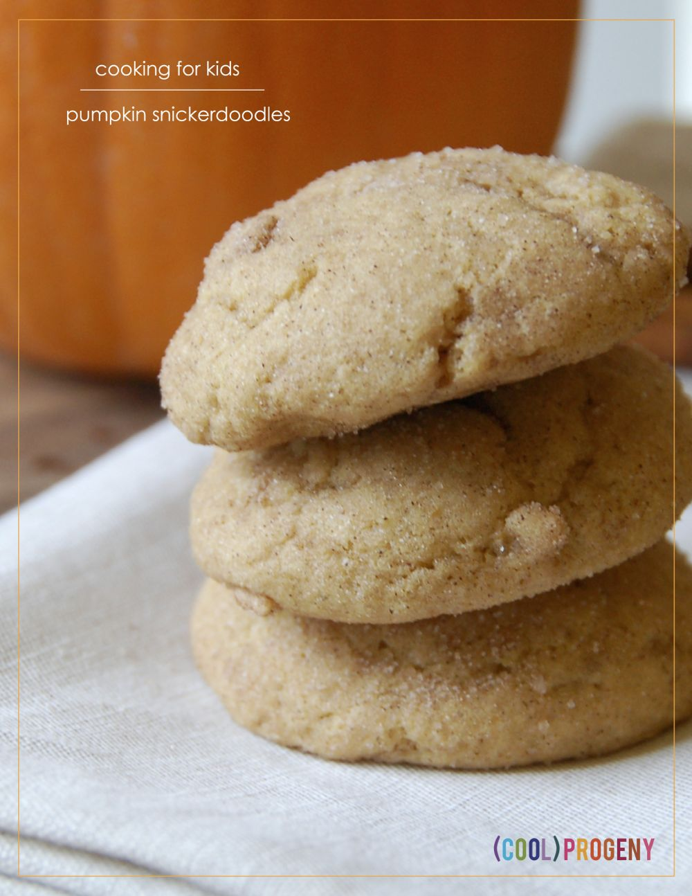 pumpkin snickerdoodles - (cool) progeny