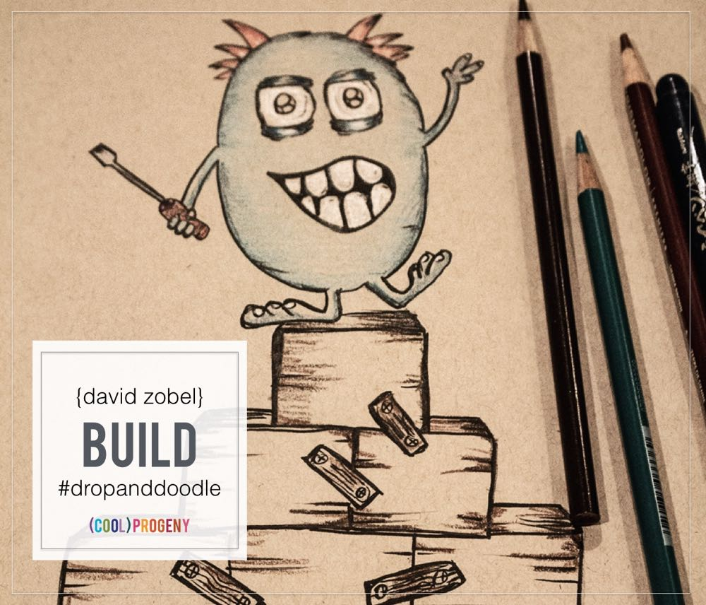 drop everything and doodle: build with david zobel - (cool) progeny #dropanddoodle #coolprogeny