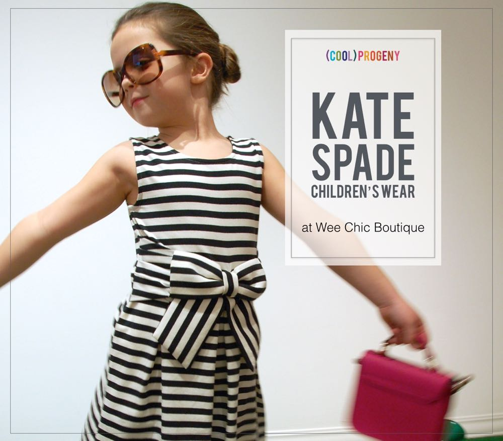 Kate Spade Debut Children's Wear Collection at Wee Chic Boutique - (cool) progeny #kidsfashion #kidstyle #coolprogeny
