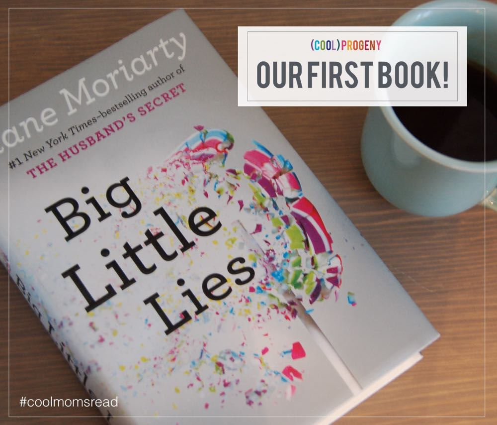Big Little Lies - (cool) progeny #coolmomsread