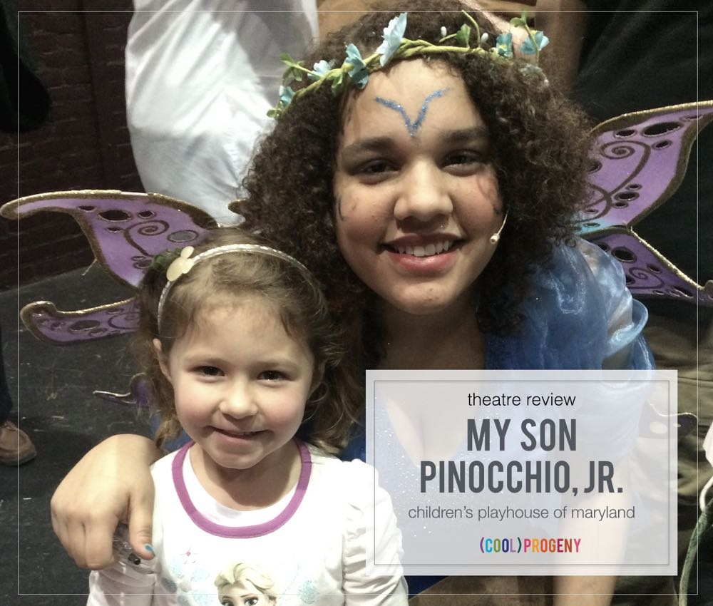 THEATRE REVIEW: My Son Pinocchio, Jr. presented by Children's Playhouse of Maryland - (cool) progeny #bmorekidculture #coolprogeny