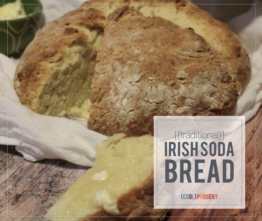 traditional irish soda bread - (cool) progeny #stpatricksday #bread #baking #coolprogeny