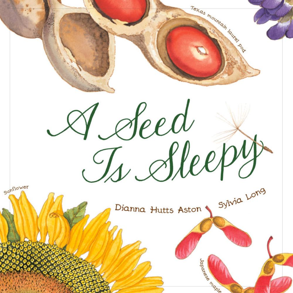 What's Blooming? Books about Spring for Kids: A Seed is Sleepy - (cool) progeny #coolreads