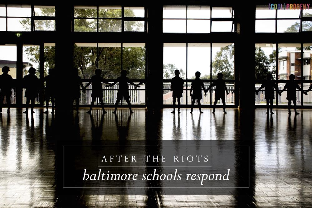 After the Riots: Baltimore Schools Respond - (cool) progeny