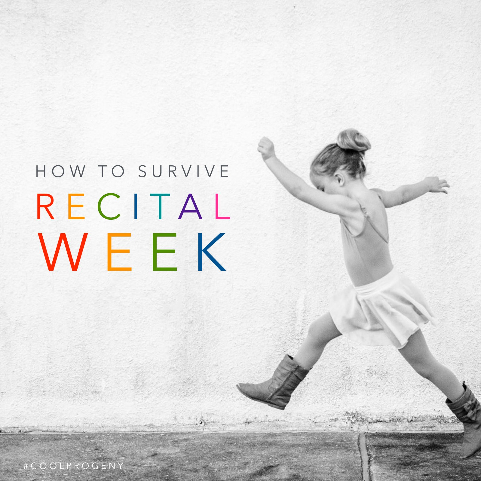 tips for surviving recital week - (cool) progeny