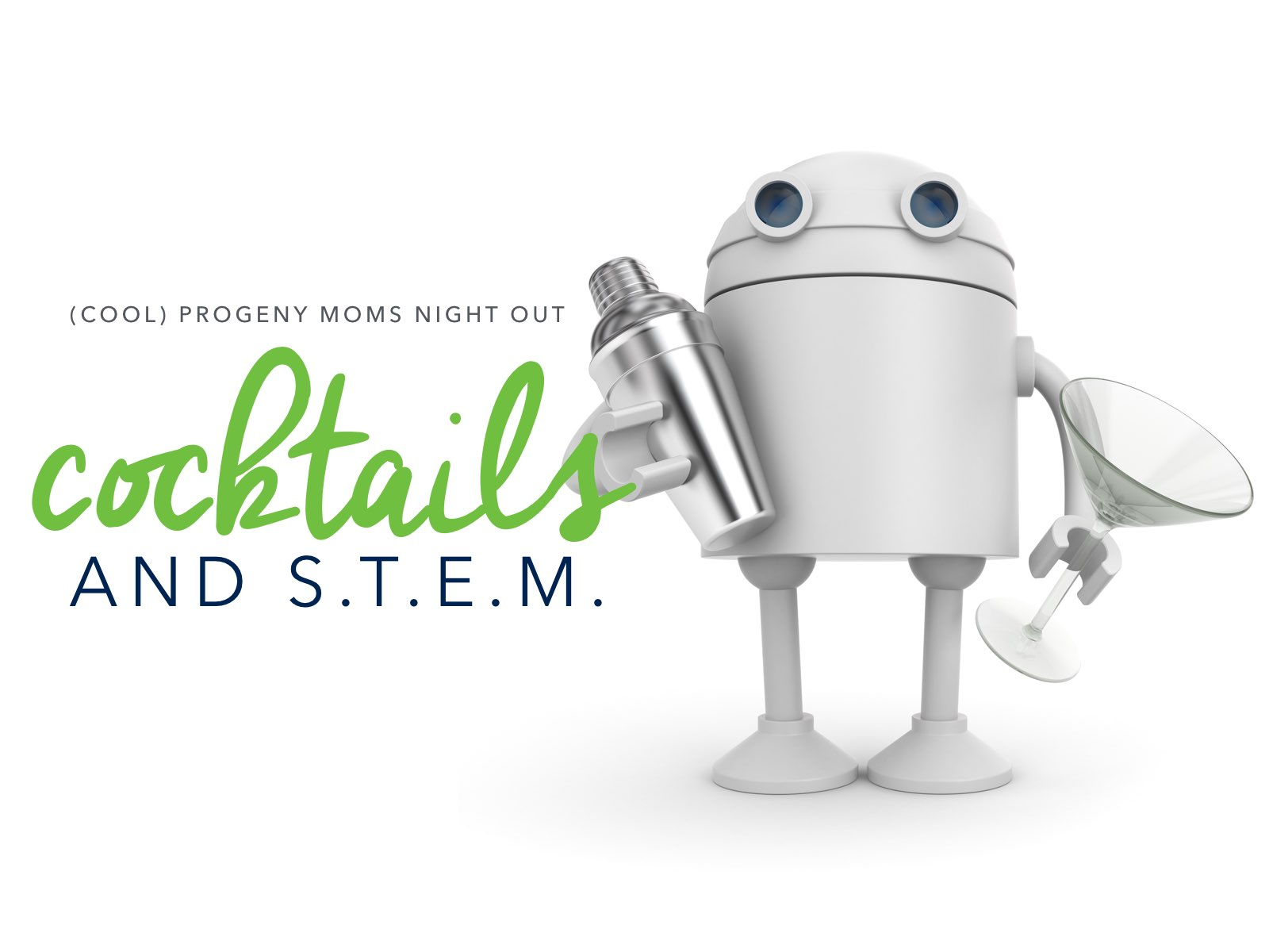 (cool) progeny moms night out: cocktails and stem - (cool) progeny