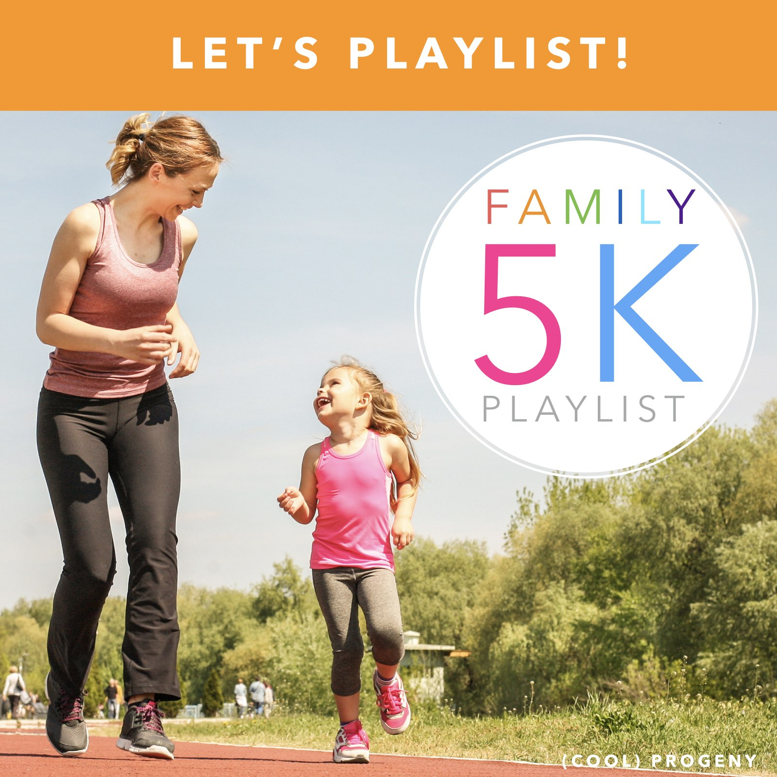 Let's PLAYlist: Family 5K