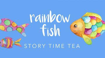 Rainbow Fish Story Time Tea.001